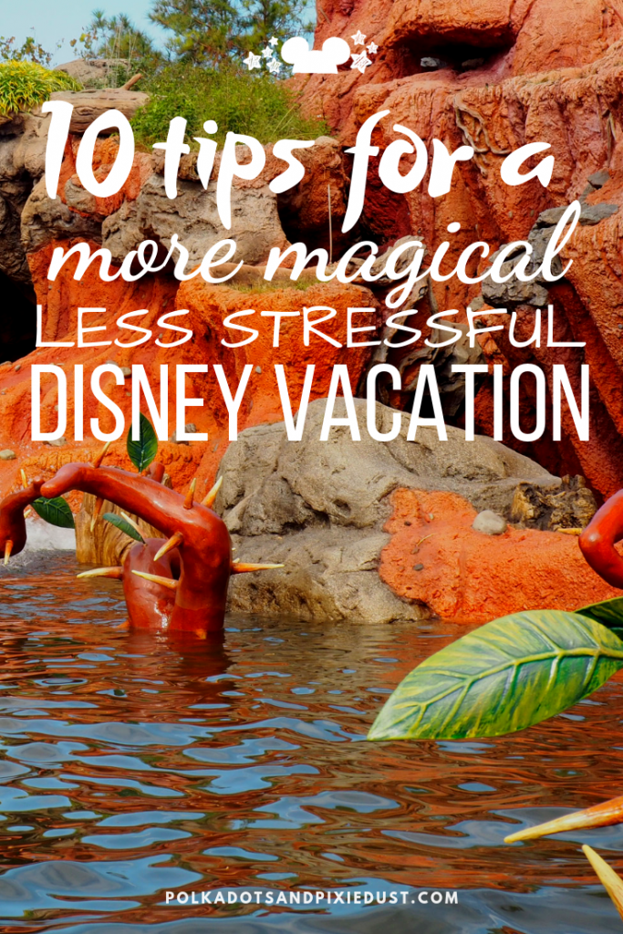 Disney Vacation Tips that you definitly need if you're hoping to actually enjoy your vacation. And need another one after the whirlwind chaos that Disney can be! Here are our best tips for making your Disney Vacation less stressful and more magical. #polkadotpixies #disneytips #disneyvacation