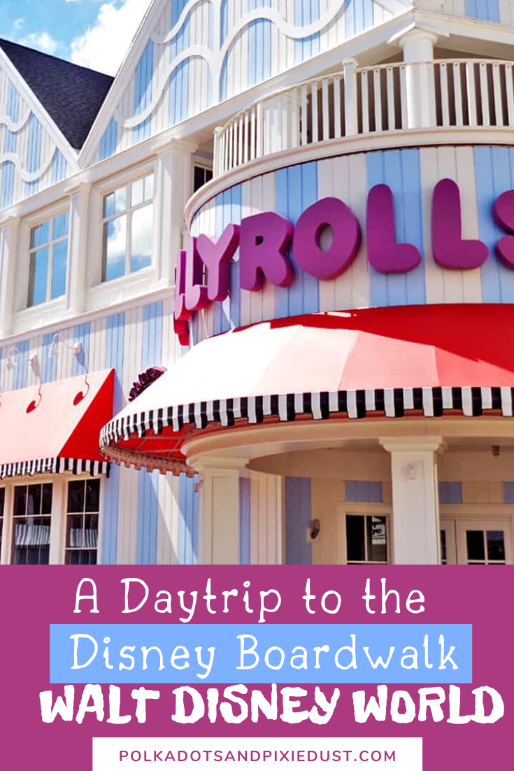 The Disney Boardwalk. All the reasons you should head to the boardwalk at Walt Disney World for eats, resort crawls and more. #disneyboardwalk #disneytips #polkadotpixies