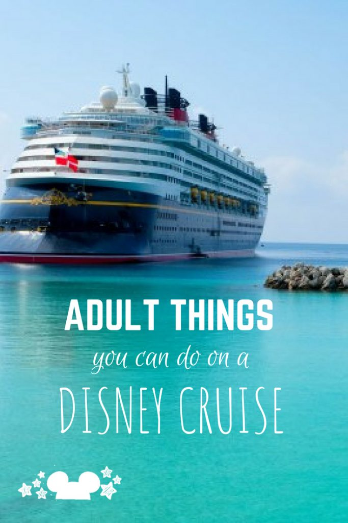 Everything you can do as an adult on a Disney Cruise, the drinks, the beaches, the entertainment, the food, the activities, trivia and more #disneycruiseline #disneyforadults #disneycruisetips #disneyvacations