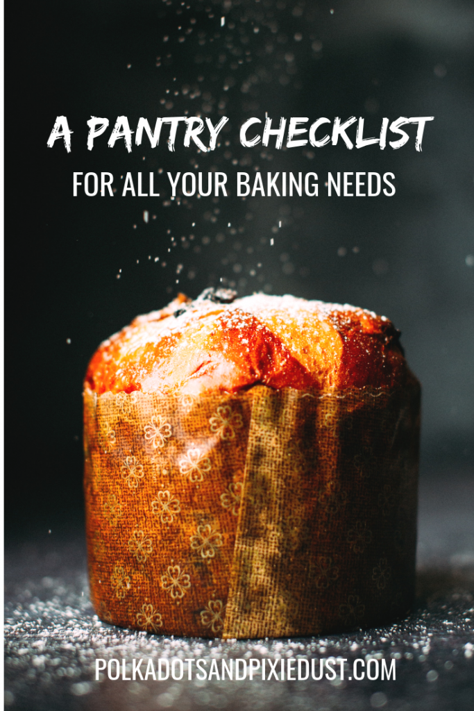 A baking checklist with a list of everything you need in your pantry plus a cookie in a jar recipe to share! #pantrychecklist #bakingchecklist #holidaybaking #pantryshoppinglist #baker #polkadotpixies