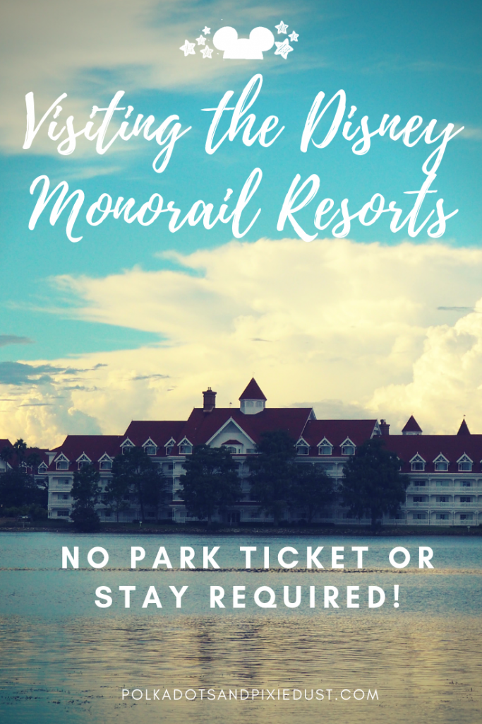 Walt Disney World tickets are getting expensive! Here's a few ways you can get your Disney Magic from the resorts on the monorail without a park ticket or a stay. #disneyresorts #polkadotpixies #disneyworldtips