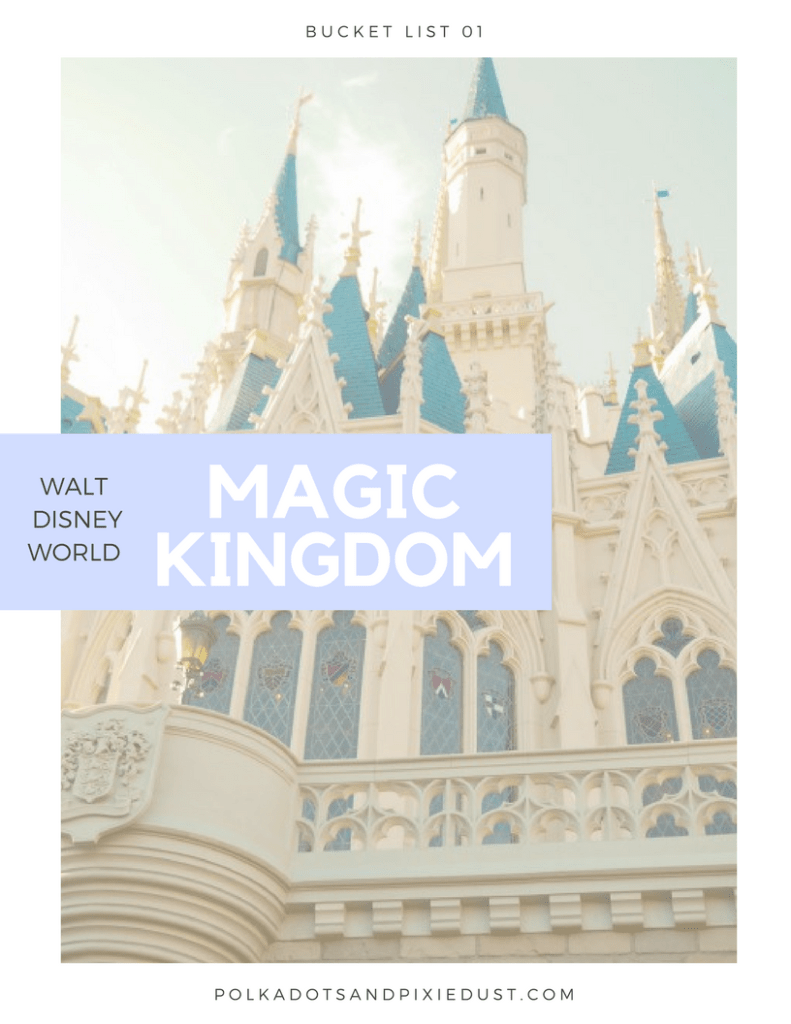 magic kingdom bucket list polkadotsandpixiedust.com
