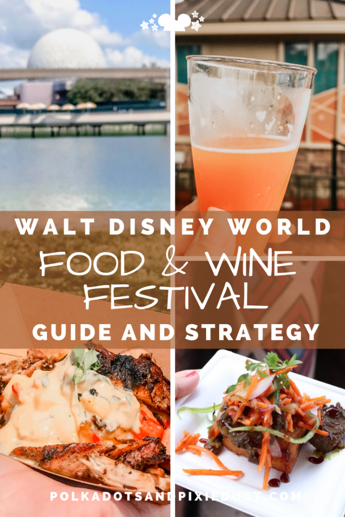 Epcot Food and Wine Festival at Walt Disney World Guide and Strategy to get through the countries and kitchens. #tasteepcot #disneyfestival #foodandwinefestival #waltdisneyworld #polkadotpixies