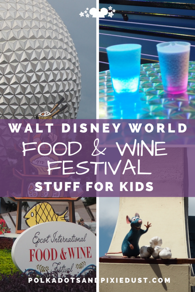 Epcot Food and Wine Festival at Walt Disney World Stuff for Kids at Food and Wine Festival #tasteepcot #disneyfestival #foodandwinefestival #waltdisneyworld #polkadotpixies