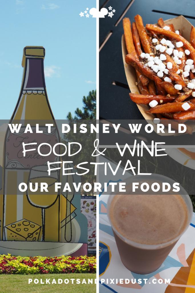 Epcot Food and Wine Festival at Walt Disney World Favorite Foods #tasteepcot #disneyfestival #foodandwinefestival #waltdisneyworld #polkadotpixies