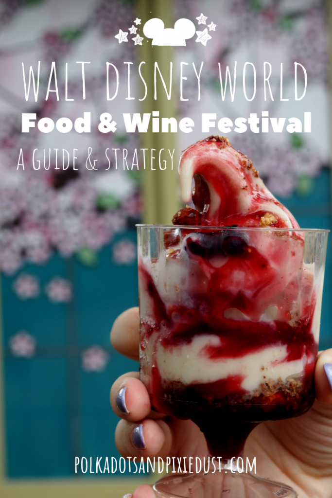 A Guide to the Walt Disney World Food and Wine Festival. With Strategies, tips and more. #tasteepcot #waltdisneyworld #foodandinefestival