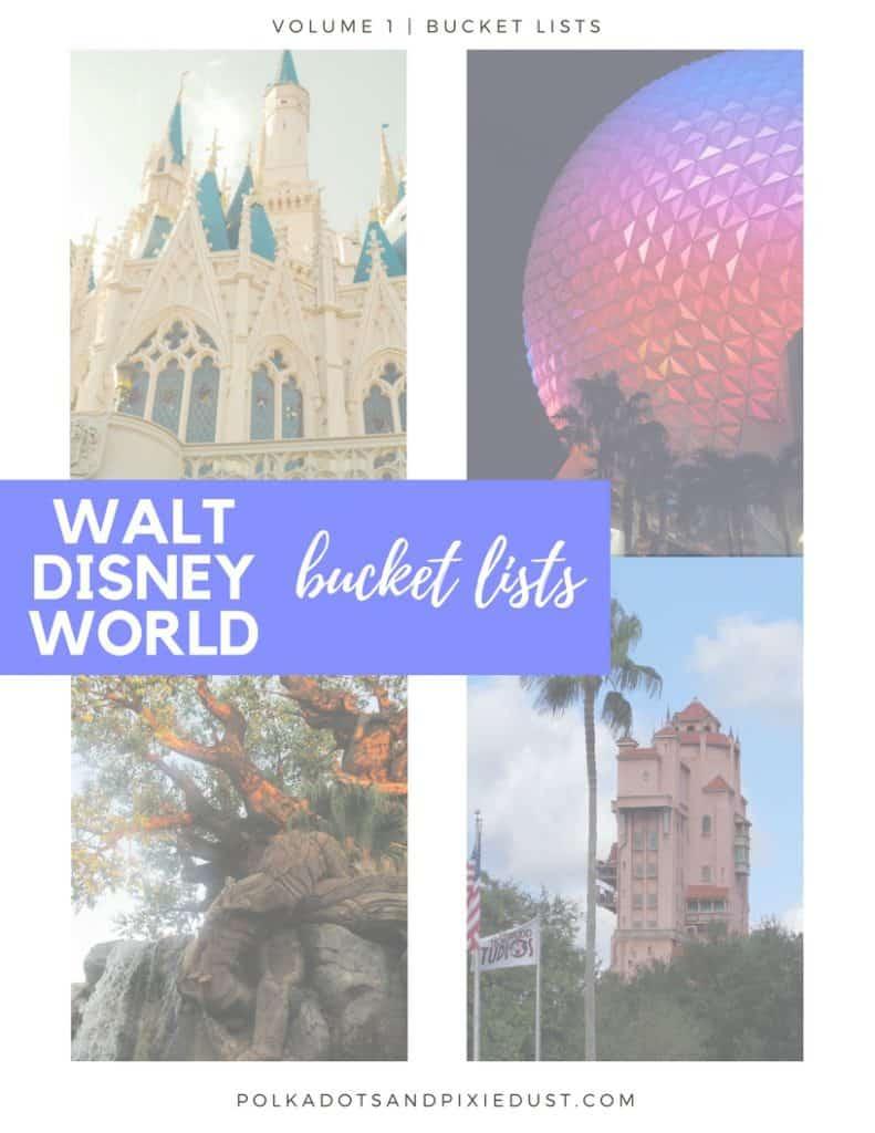 Walt Disney World Bucket Lists Polka Dots and Pixie Dust