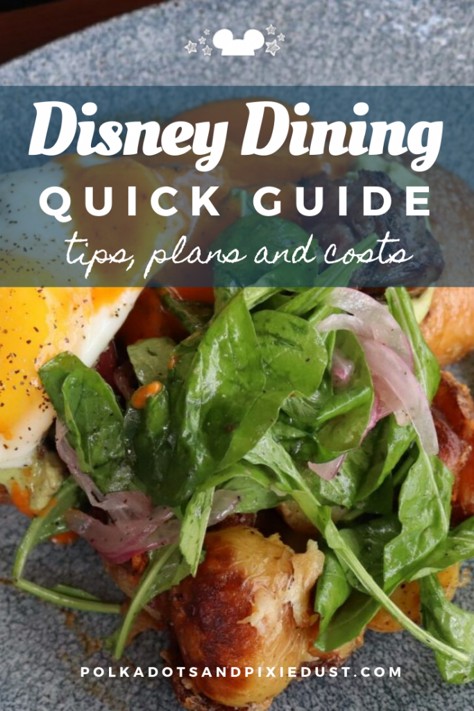 The Disney Dining Plans sometimes make sense and sometimes don't. Here's everything you need to know about the 3 levels of the Disney Dining Plans. #polkadotpixies #disneydining #disneyfood #disneytips