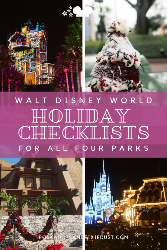 Christmas at Walt Disney World. Everything to Do. Walt Disney World Holiday Checklists for All Four Parks.