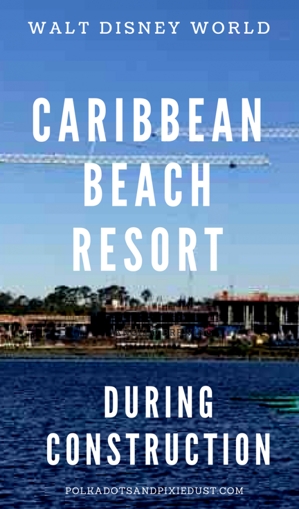 Disney Caribbean Beach Resort Construction. Everything you need to know if you're staying here during the holidays while still under construction. #disneycaribbeanbeach #disneyresortconstruction #disneytips #polkadotpixies