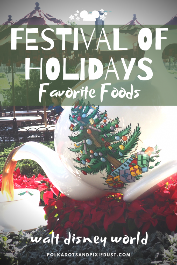 All our favorite foods at disney's Festival of Holidays. #festivalofholidays #disneytips #waltdisneyworld #disneyholidays