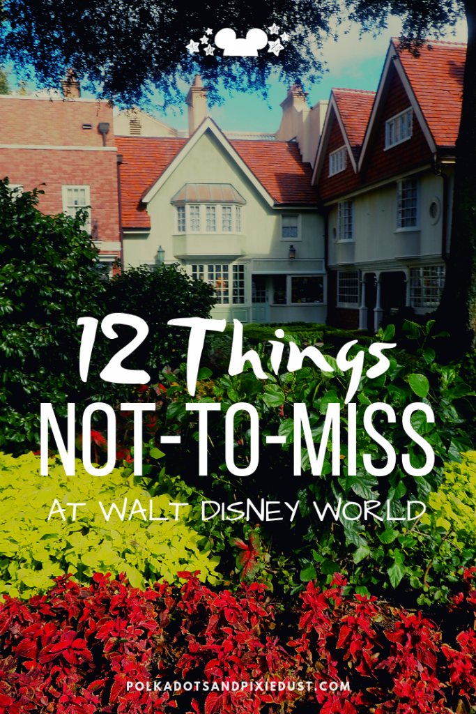Here's all the Things you ABSOLUTELY MUST DO  at Disney! No ,it's not a certain ride or restaurant, this list is more vague than that. But you will get the idea of what is needed on a Disney vacation to keep you from regretting these things when you get home. #disneyFOMO #disneyvacation #disneytips #polkadotpixies
