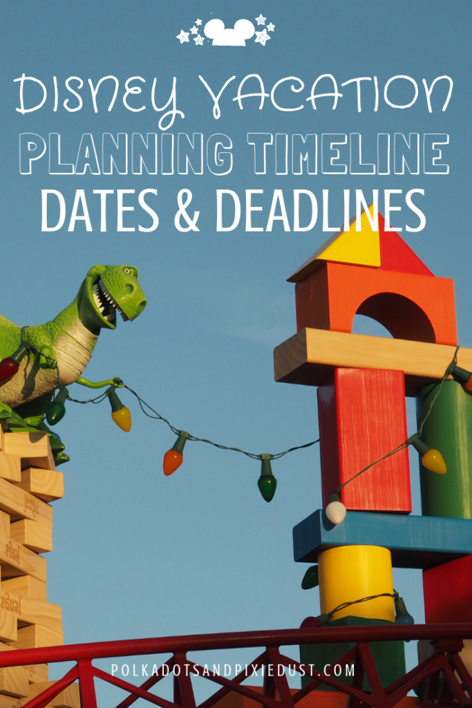 Walt disney world deadlines and timelines for disney vacations #disneydeadlines #polkadotpixies polkadotsandpixiedust.com
