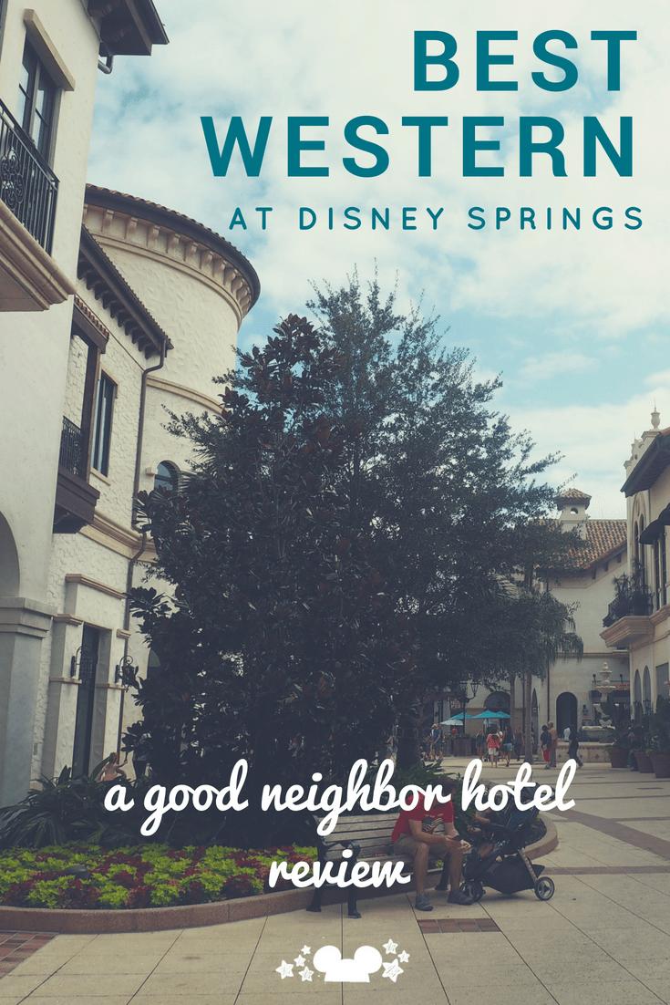 disney springs hotels. Best Western Disney Springs Good Neighbor Hotel Budget Vacation Review