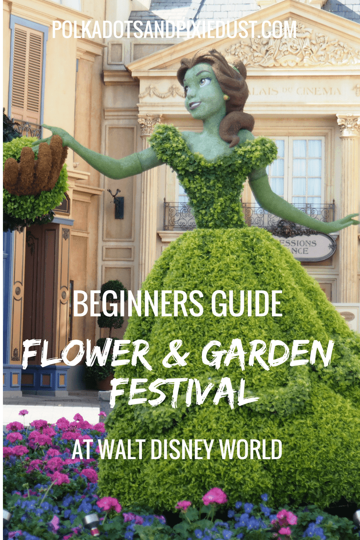 The Beginners Guide to the Flower and GArden Festival. What to know before you go #disneyflowerandgardenfestival #freshepcot #disneyplanning