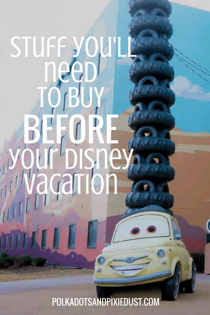 what you need to buy before your disney vacation a list #disneytips #disneyonabudget #disneyplanning