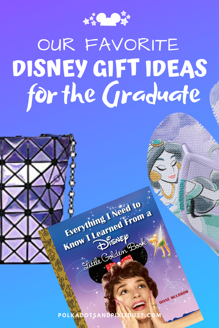 Check out these Disney gifts for the Graduate. Whether they're graduating highschool or college, they've got some big dreams that will need fed, watered and clothed! Get them what they need to start adulting! #polkadotpixies #disneygifts #graduationgifts #disneygraduate #disneycollege
