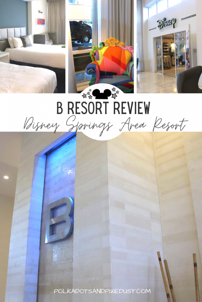 B Resort in the Disney Springs Area is all about boutique luxury. BUT, does it live up to it;s reputation? Here's everything we thought about this higher priced hotel experience near Walt Disney World. #disneysprings #disneyresorts #bresort #disneyhotels