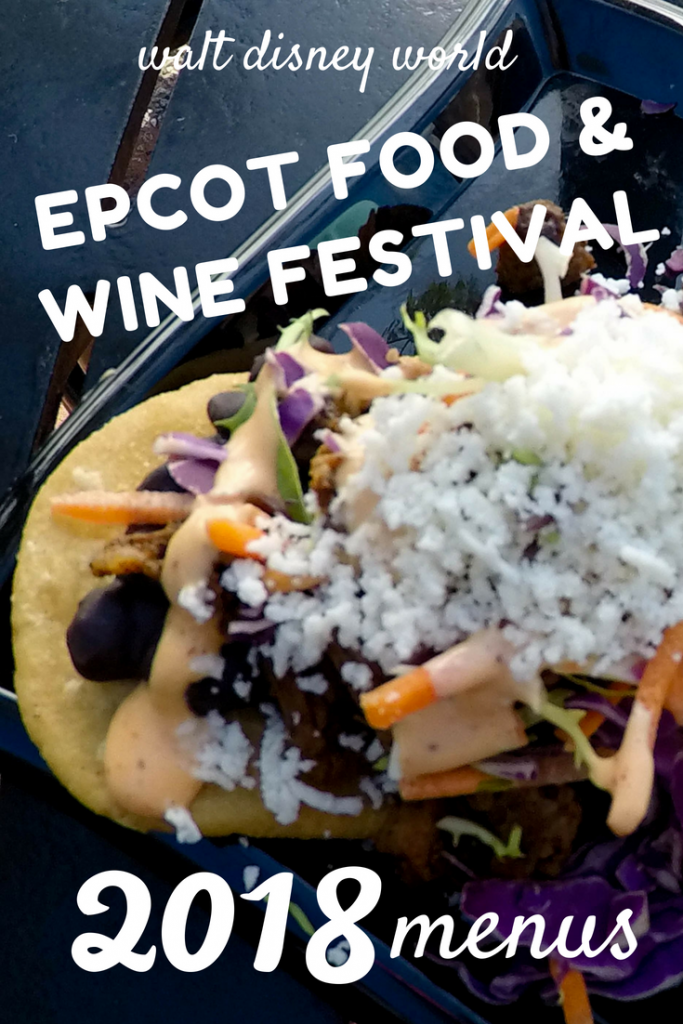 2018 Food and Wine Menus for Epcot Food and Wine Festival at Walt Disney World #tasteepcot #wdw #foodandwinefestival