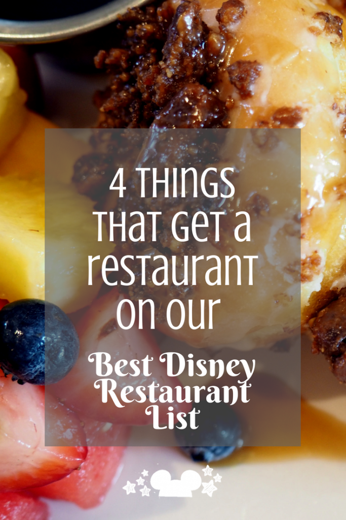 How do you choose if a restaurant is good? Here are our 4 things that we use to decide which restaurants make our Best REstaurants at Disney list. #disneylists #disneyrestaurantreviews #disneyreviews #bestrestaurantsatdisney
