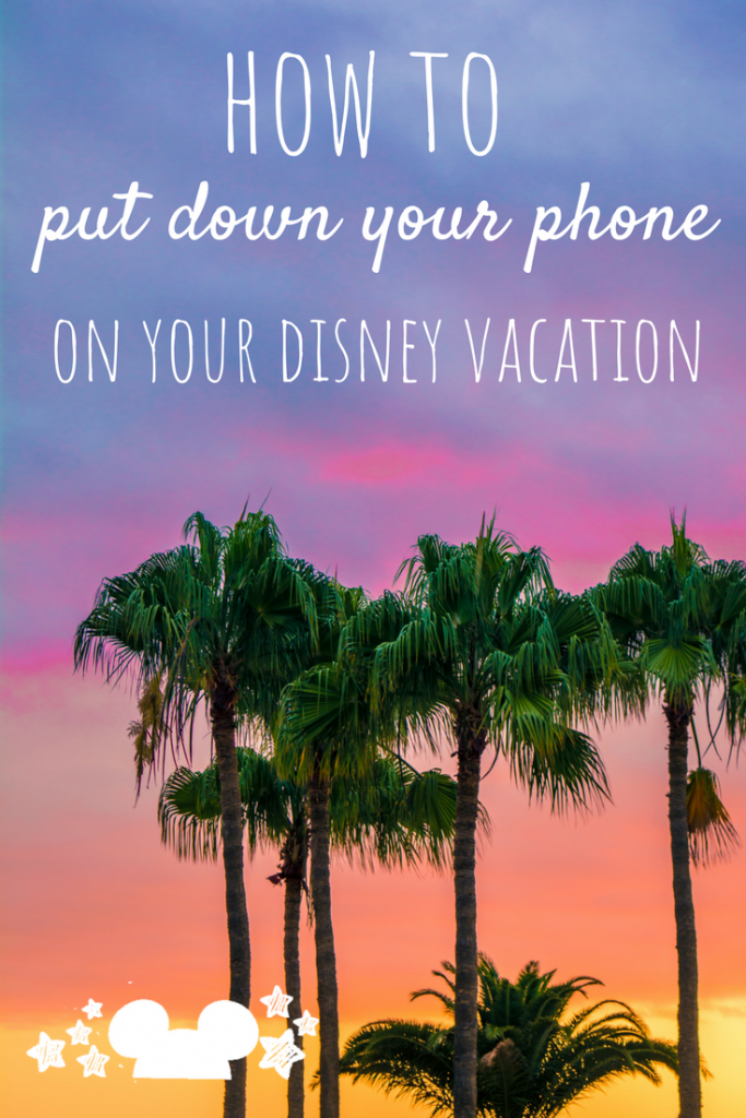 Tips on how to use your Disney Vacation as an opportunity to Digitally Detox and travel Unplugged. #travelunplugged #digitaldetoxvacations #digitaldetox  #putdownyourphone #disneyvacaiton