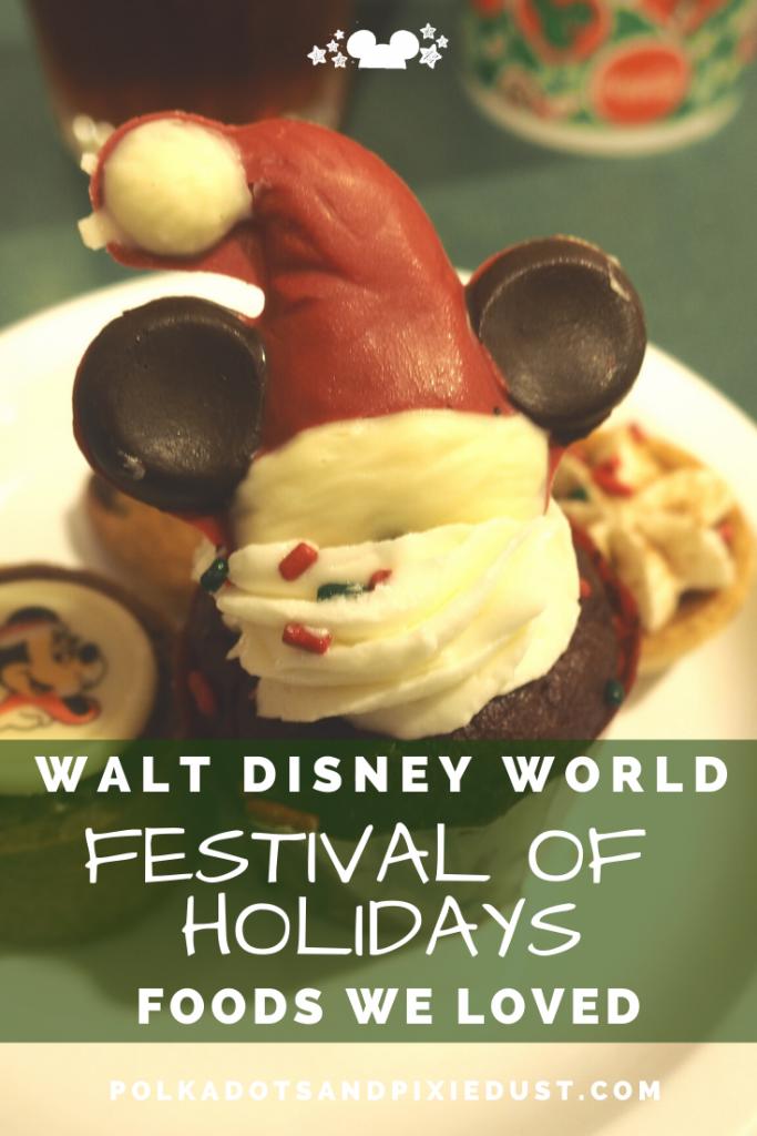 Epcot Festival of Holidays at Walt Disney World Favorite foods at Festival of Holidays #epcotholidays #disneytips #disneychristmas