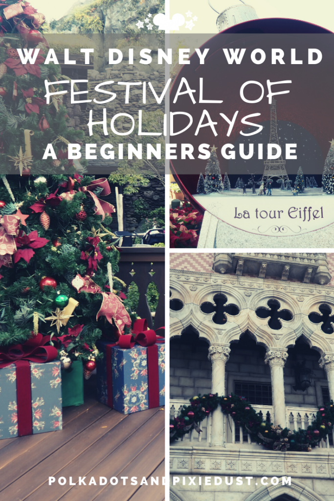 Epcot Festival of Holidays at Walt Disney World A Beginners Guide. Everything to Do See and Eat! #epcotholidays #disneychristmas #disneytips #disneyguides