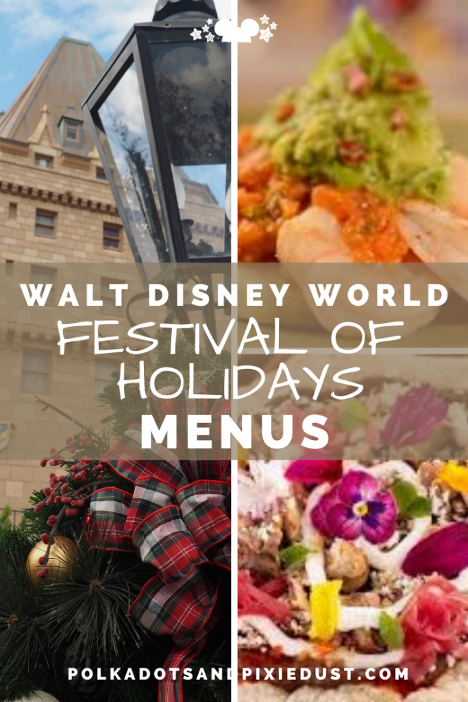 Epcot's International Festival of Holidays Menus for all this years foods, treats and drinks in the Holiday Kitchens. #polkadotpixies #disneychristmas #epcotholidays #disneytips #disneymenus