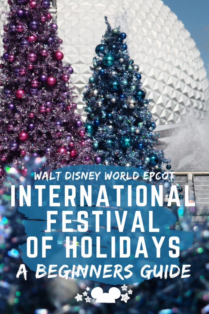 International Festival of Holidays at Walt Disney World Epcot. A beginners guide to the food, the countries, the shows, the processional,..everything. #disneyepcot #disneyholidays #festivalofholidays #disneychristmas #polkadotpixies #internationalfestivals