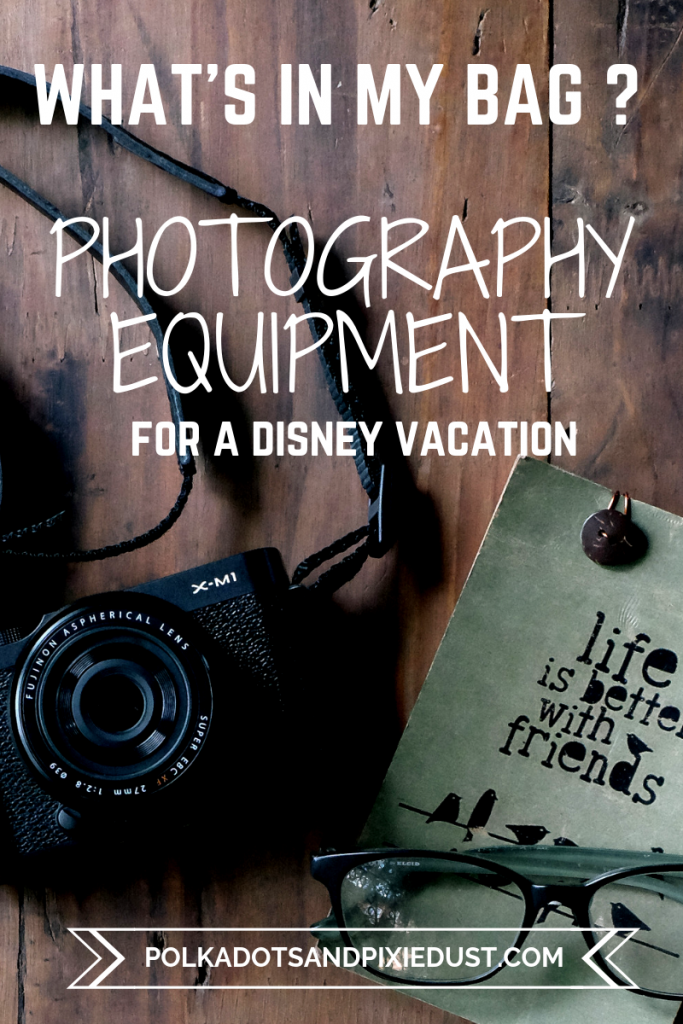 What's In My disney Camera Bag? All the Photography Equipment We use on a Disney Vacation. Travel Friendly Cameras, Lenses, and Tripods to make sure you get the best pictures of your vacation! #disneycameraequipment #whatsinmybag #polkadotpixies