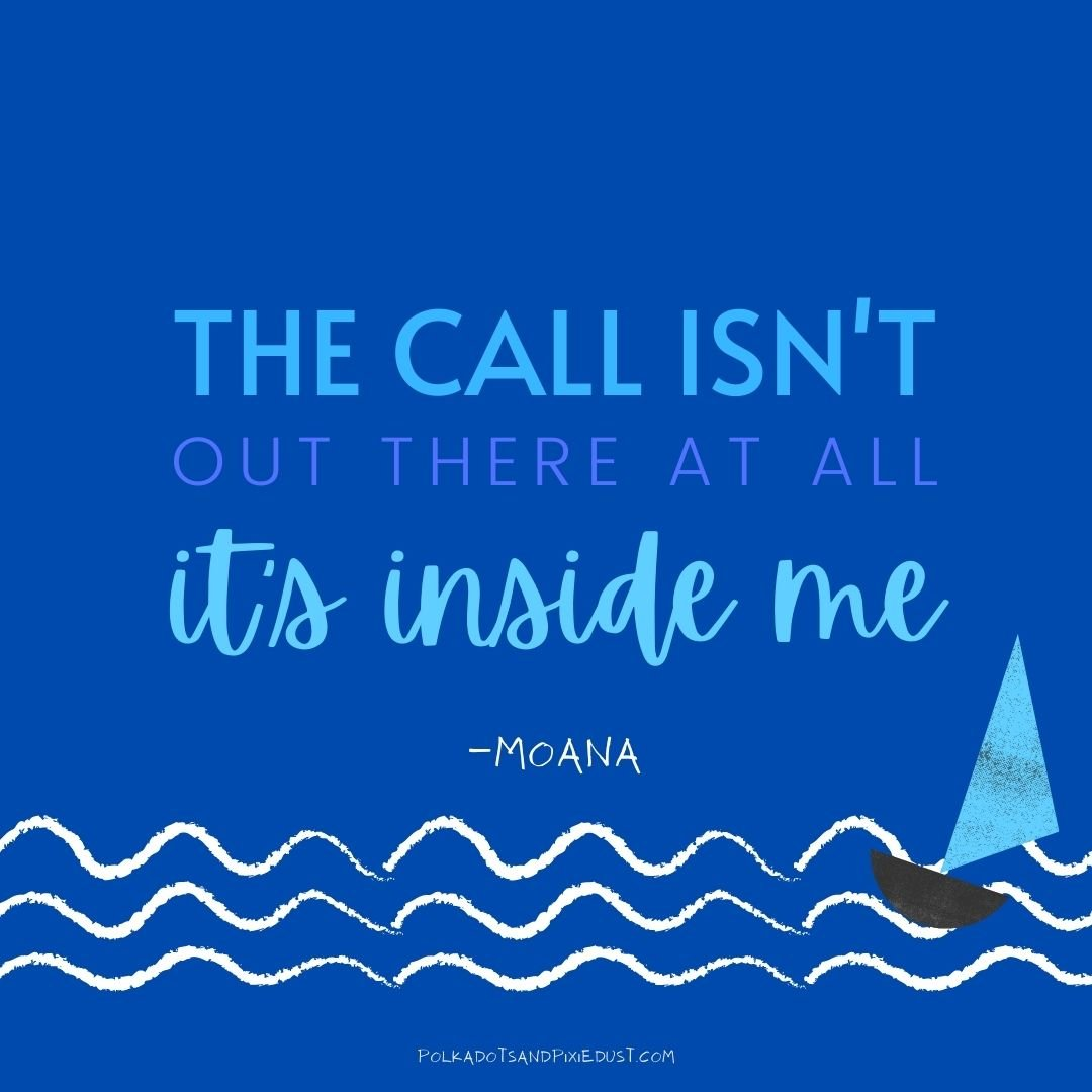 Moana Quotes to find your purpose