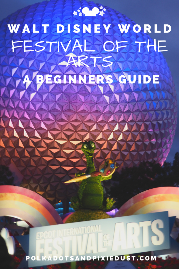 Festival of the Arts at Epcot Walt Disney World Beginners Guide! From kitchens, to shows to strategy! Here's everything you need to know about the Festival of the Arts. #polkadotpixies #artfulepcot #disneyfestival