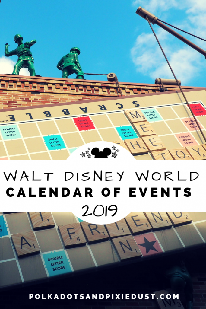 Walt Disney World calendar of events 2019 #polkadotpixies #disneycalender #disney2019