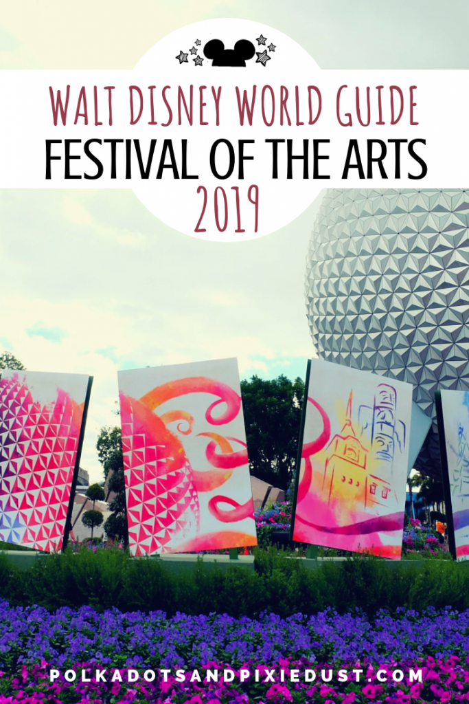 Disney Festival of the Arts at Epcot 2019 Guide to events, menus, and dates. #polkadotpixies #disney2019