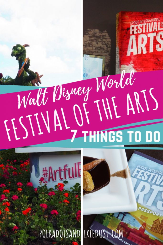 Festival of the Arts is all about art, food and shows. Here's 7 things NOT TO MISS at Festival of the Arts! #polkadotpixies #festivalofthearts #artfulepcot