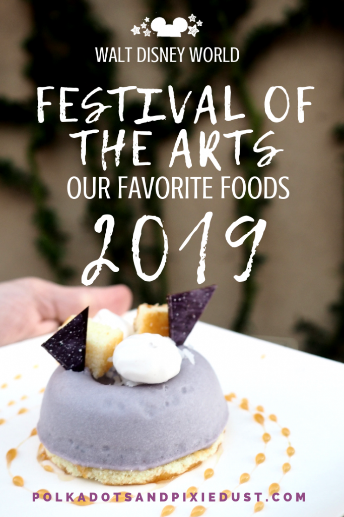 Disney World Festival of the Arts 2019 Favorite Foods! The best treats and dishes at the festival of the arts 2019 at disney world #disneyworld #polkadotpixies #artfulepcot