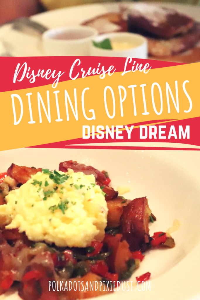 Disney Cruise Dining Options on the Disney Dream! Feeling like you need a tropical getaway to Castaway Cay? Check out all the amazing Disney food you can eat along the way! #disneydream #disneydining #disneycruise #polkadotpixies