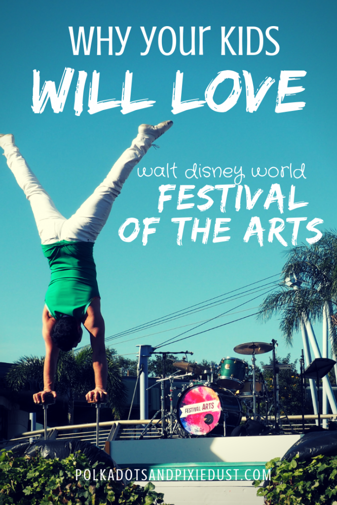 Disney Epcot Festival of the Arts with Kids. Yes, we have 8 reasons why you should consider heading to Florida for a mini winter break. #artfulepcot #disneyfestival #disneywithkids #polkadotpixies