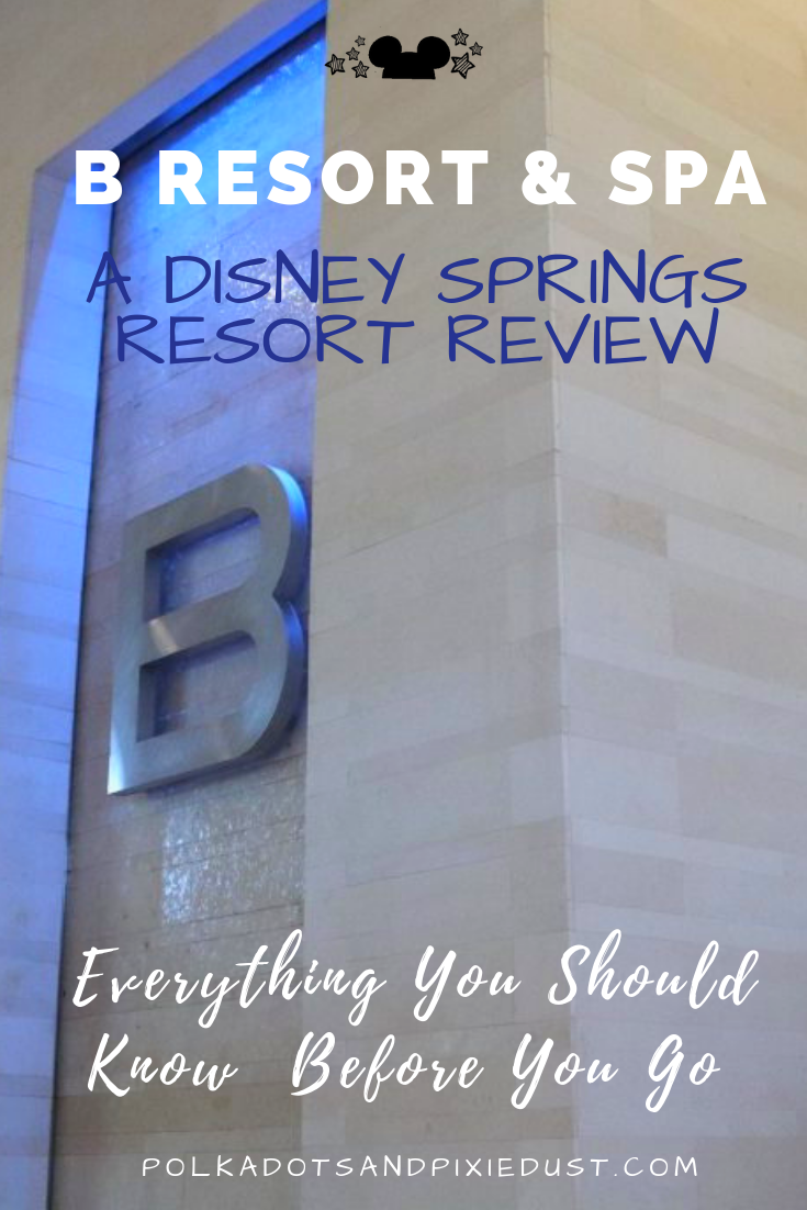 A Disney Springs Orlando Resort Review. The boutique B Resort in Orlando Florida is know for its elegance, and upscale resort atmosphere. But what do we really think? Is it worth the cost? Are there others we like better? Here's everything you should know before you go to the B Resort and Spa at Walt Disney World. #polkadotpixies #disneyresort #disneyworld #bresortandspa