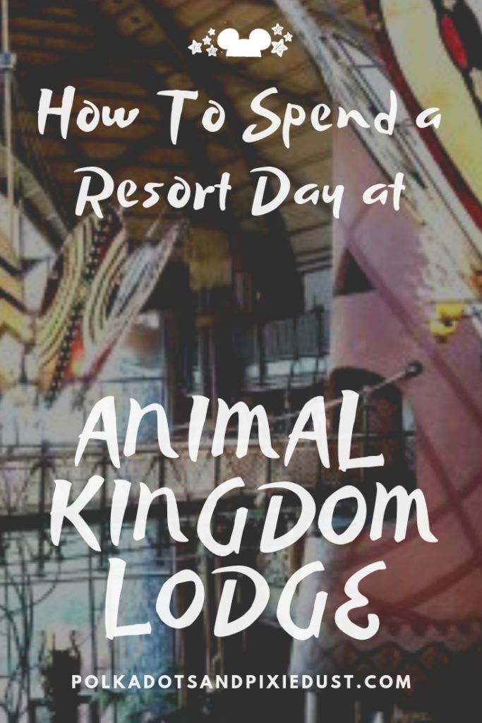 How to Spend a Disney Resort Day at Animal Kingdom Lodge. A full day Itinerary of all the activities, foods, and fun you could have by staying at your Disney resort instead of heading to the parks! #polkadotpixies #disneyworld #disneyresorts #animalkingdomlodge
