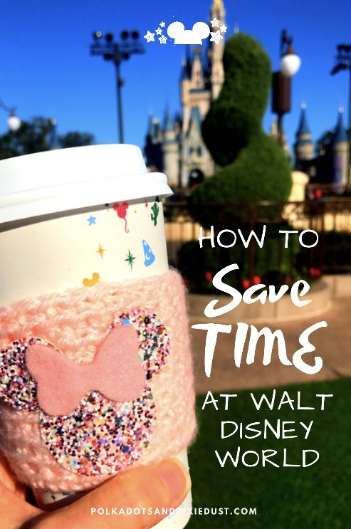 5 ways to save time at Walt Disney World you didn't even think of! #disneyprotips #disneyvacations #polkadotpixies
