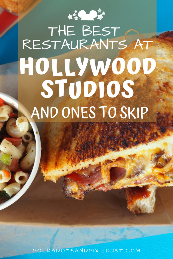 The Best Restaurants in Hollywood Studios. and the ones you can skip! #hollywoodostudios #disneydining #disneytips #polkadotpixies