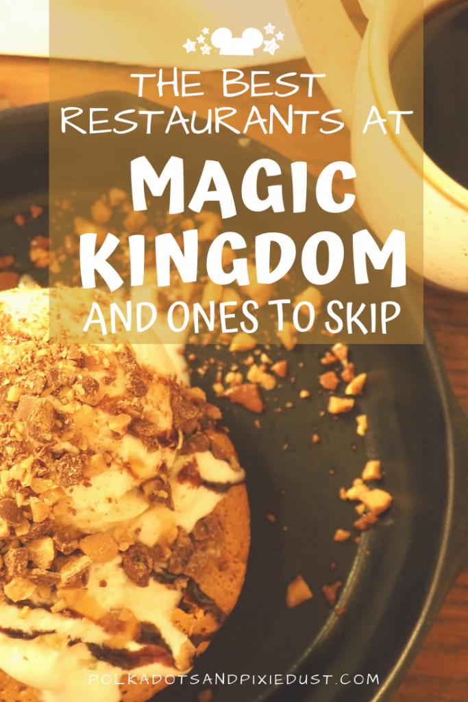 Magic Kingdom Restaurants to try and some to skip. Heres the list of go-to Disney food at Magic Kingdom for your next Disney Vacation. #polkadotpixies #magickingdom #disneyfood