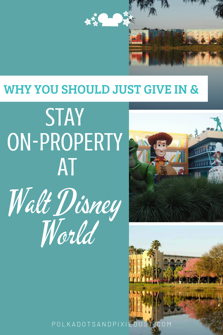 Here it is. Why you should just give in and stay ON-PROPERTY at Walt Disney World. Whatever reason you have for not staying on site, think again! We've got 10+ Reasons you can't ignore and a few ways you can actually AFFORD it!!!. #polkadotpixies #disneyresorts #disneytips #disneyhacks #disneyvacation