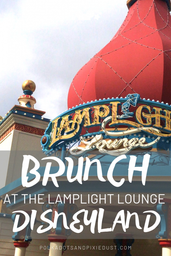 Everything you need to know about brunch at the lamplight lounge at Disneyland. #disneyland #lamplightlounge #disneylandbrunch #polkadotpixies