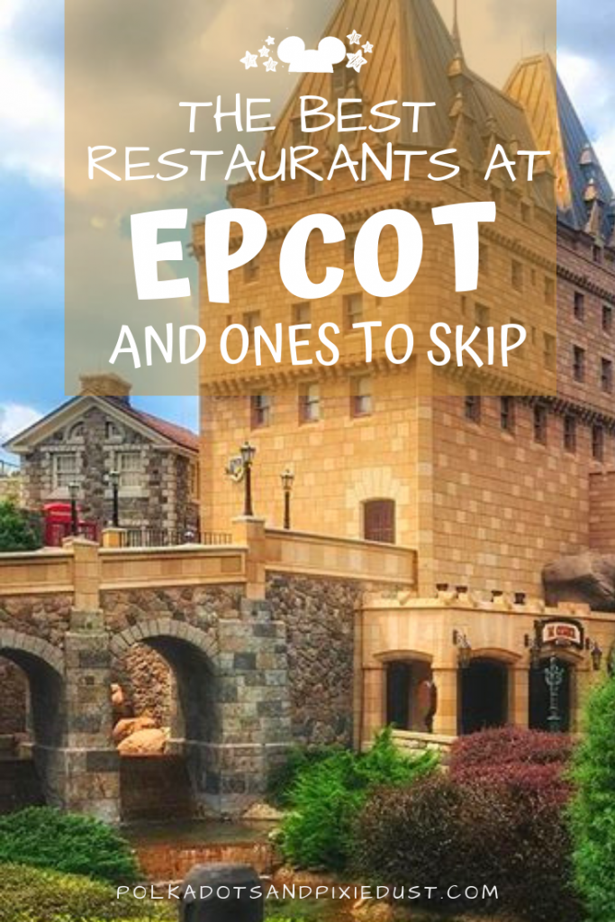 Dining at Epcot is like entering a Foodie Wonderland. But with so many restaurants how can you choose? Here's our list of Best Epcot Restaurants, and all the ones that you are safe to skip! #disneyepcot #epcotrestaurants #polkadotpixies