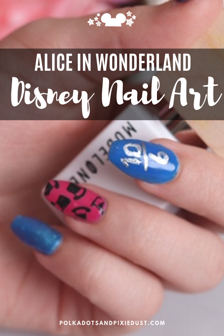 Alice in wonderland Inspired Disney Nail Art is perfect for your next tea party or fun Disney vacation. Here's our favorite brand and tips for creating Disney nail art at home! #polkadotpixies #disneynailart #aliceinwonderland #disneystyle