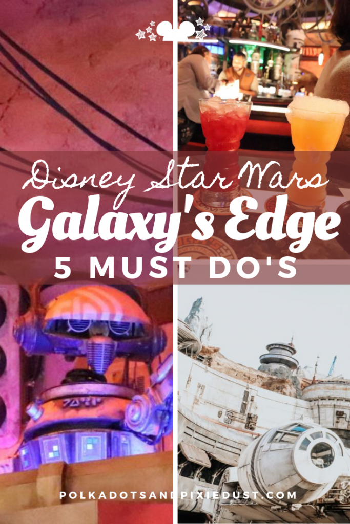 Star Wars Galaxy's Edge is OPEN! Check out our 4 Must Do Things to tackle while at Walt Disney World or Disneyland. Rides, Food and Fun! #disneytips #polkadotpixies #starwars #galaxysedge #waltdisneyworld