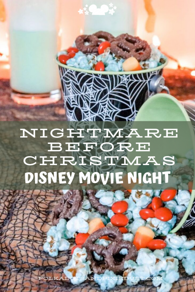 Nightmare Before Christmas Disney Movie Night complete with Recipes and Disney Snacks to get you into the mood for the spooky season!#disneyhalloweenmovies #nightmarebeforechristmas #halloweenpartyideas #polkadotpixies