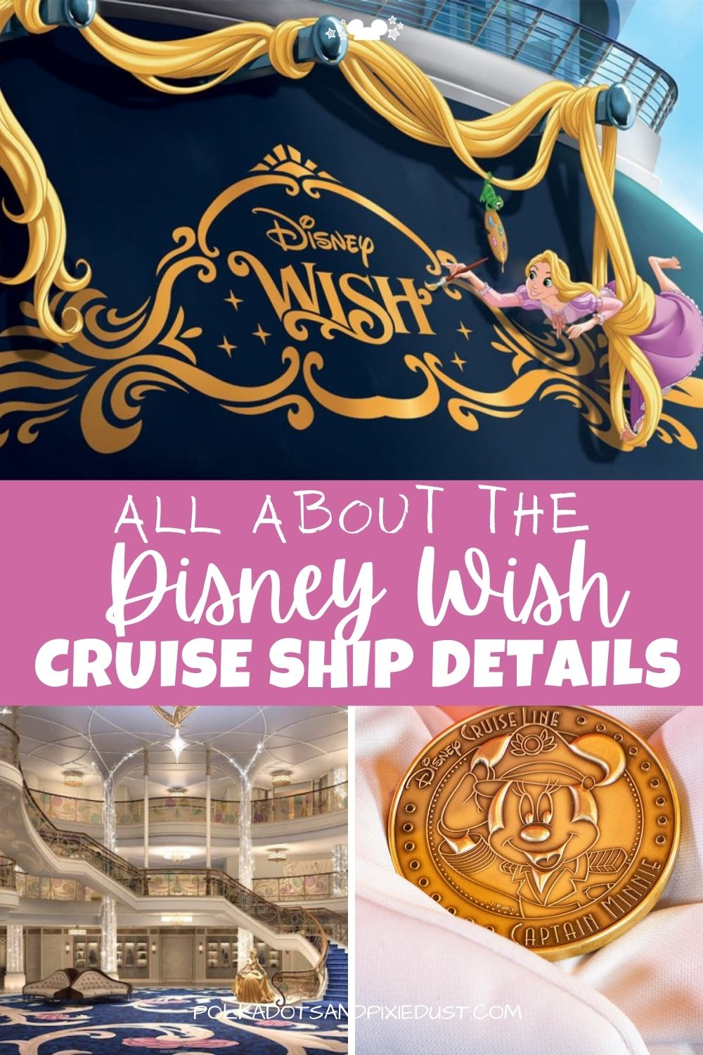 Disney Wish Cruise Ship has tons of new details! From everything about the boat to plans for sailing in 2022. Here is everything you need to know about the Disney Wish Cruise Boat! #disneywishcruise #disneycruise #polkadotpixies